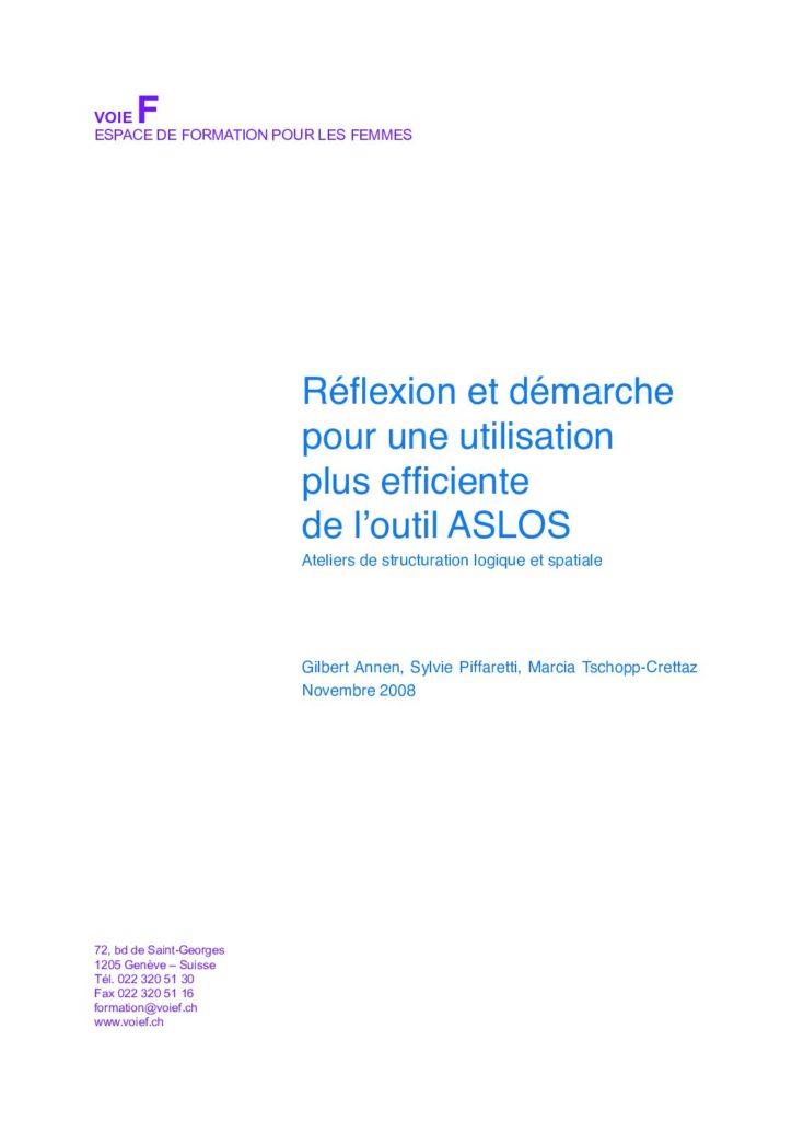 Réflexion et démarche pour une utilisation plus efficiente de l'outil ASLOS - Voie F